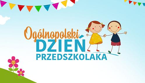 Obrazek newsa Ogólnopolski Dzień Przedszkolaka - relacja
